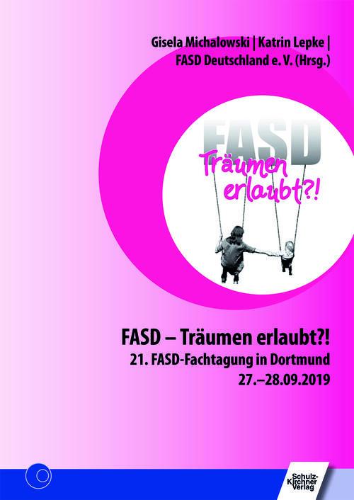 FASD Träume erlaubt?!